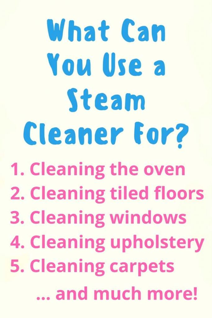 What Can You Use a Steam Cleaner For?