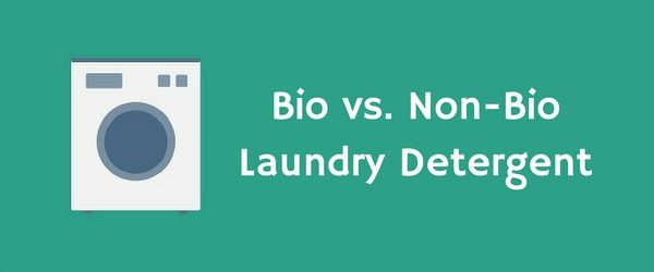 Bio vs. Non-Bio Laundry Detergent