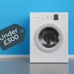 Best Washing Machines Under £300 (2021 UK)
