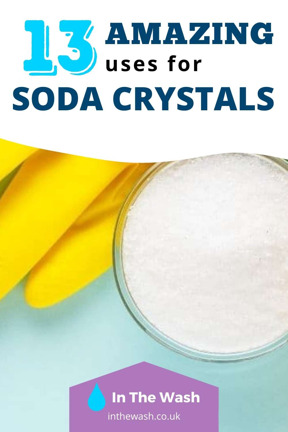 13 Amazing Uses for Soda Crystals Pinterest Pin