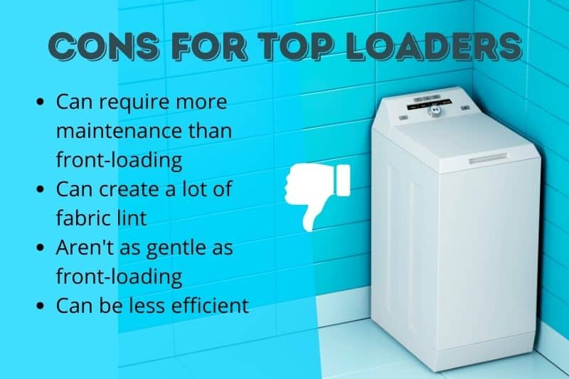 Cons of Top Loader Washing Machines