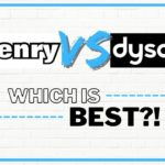 Henry vs. Dyson - Which Is Best?